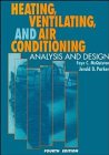 Heating, Ventilation and Air Conditioning Analysis and Design  4th 1994 9780471581079 Front Cover