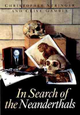 In Search of the Neanderthals   1993 edition cover