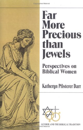 Far More Precious Than Jewels Perspectives on Biblical Women N/A 9780664251079 Front Cover