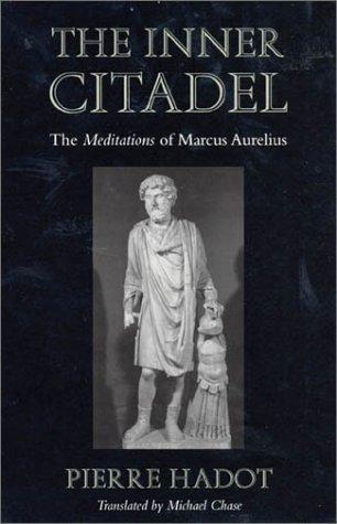Inner Citadel The Meditations of Marcus Aurelius  1998 edition cover