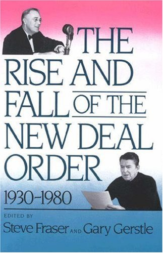 Rise and Fall of the New Deal Order, 1930-1980   1990 edition cover