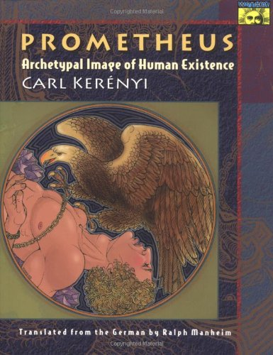 Prometheus - Archetypal Image of Human Existence   1998 (Revised) edition cover