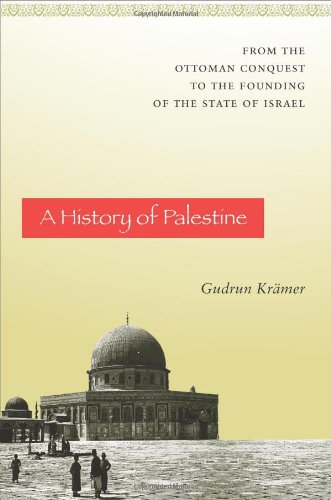History of Palestine From the Ottoman Conquest to the Founding of the State of Israel  2011 edition cover
