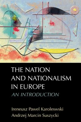 Nation and Nationalism in Europe An Introduction  2011 9780748638079 Front Cover