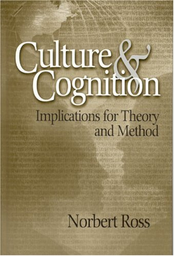 Culture and Cognition Implications for Theory and Method  2004 edition cover