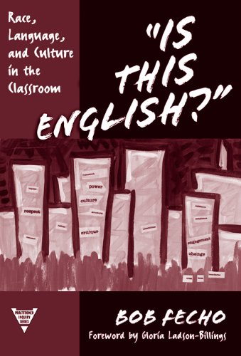 """Is This English?"" Race, Language, and Culture in the Classroom  2003 edition cover"