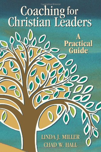 Coaching for Christian Leaders A Practical Guide  2007 edition cover