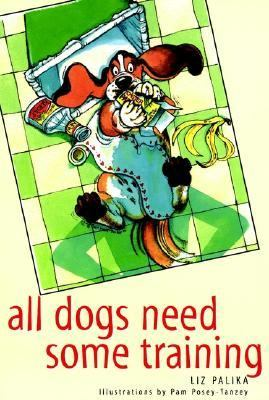 All Dogs Need Some Training   1997 9780876054079 Front Cover