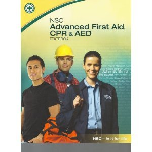 Nsc Advanced First Aid, CPR and AED Textbo  N/A edition cover