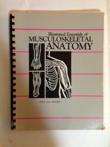 Illustrated Essentials of Musculoskeletal Anatomy  5th edition cover