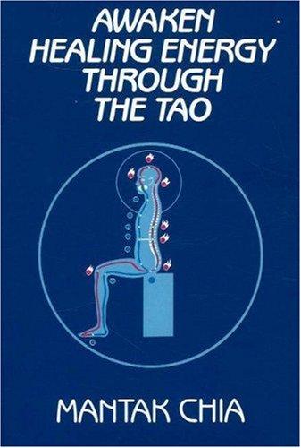 Awaken Healing Energy Through the Tao Mantak Chia  N/A edition cover
