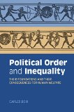Political Order and Inequality Their Foundations and Their Consequences for Human Welfare  2015 9781107461079 Front Cover