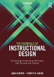 The Essentials of Instructional Design: Connecting Fundamental Principles With Process and Practice 3rd 2015 edition cover