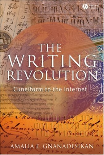 Writing Revolution Cuneiform to the Internet  2009 edition cover