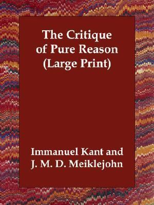 Critique of Pure Reason  Large Type  9781406834079 Front Cover