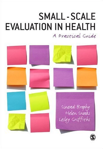 Small-Scale Evaluation in Health A Practical Guide  2008 edition cover
