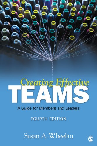 Creating Effective Teams A Guide for Members and Leaders 4th 2013 edition cover