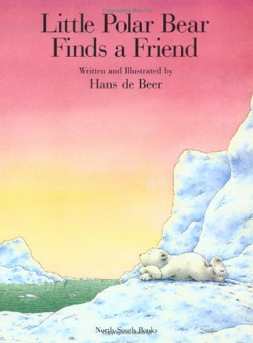 Little Polar Bear Finds a Friend   1996 9781558586079 Front Cover