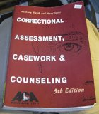 Correctional Assessment, Casework, and Counseling, 5th Edition 5th edition cover