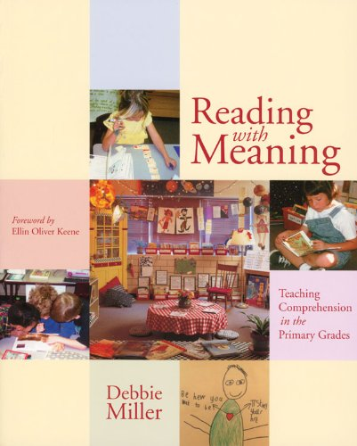 Reading with Meaning Teaching Comprehension in the Primary Grades  2002 edition cover