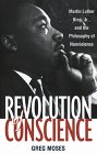 Revolution of Conscience Martin Luther King, Jr. , and the Philosophy of Nonviolence  1998 edition cover