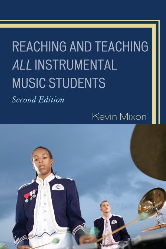 Reaching and Teaching All Instrumental Music Students  2nd 2011 9781607099079 Front Cover