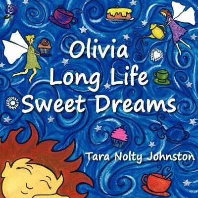Olivia Long Life Sweet Dreams  0 edition cover
