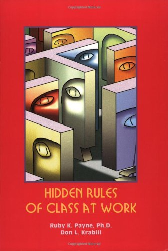 Hidden Rules of Class at Work  2002 edition cover