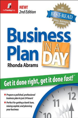 Business Plan in a Day Get It Done Right, Get It Done Fast 2nd 2009 (Revised) edition cover