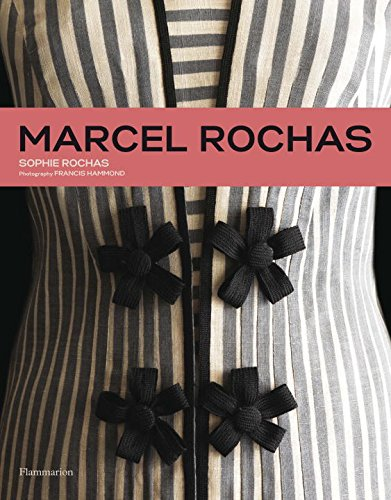 Marcel Rochas Designing French Glamour  2015 9782080202079 Front Cover