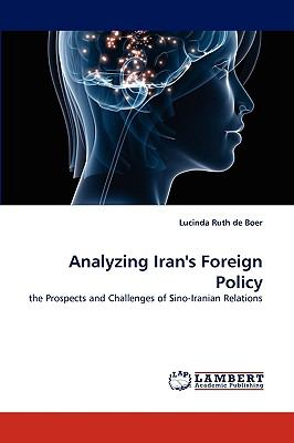 Analyzing Iran's Foreign Policy N/A 9783838345079 Front Cover