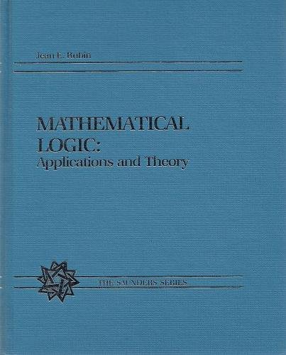 Mathematical Logic : Application and Theory 1st edition cover