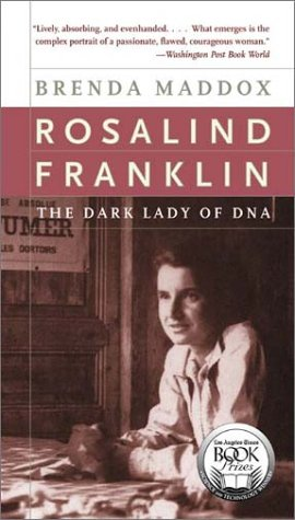 Rosalind Franklin The Dark Lady of DNA N/A edition cover