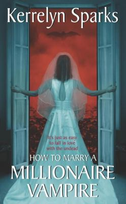 How to Marry a Millionaire Vampire  N/A edition cover