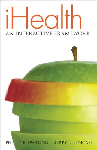 iHealth An Interactive Framework  2011 edition cover