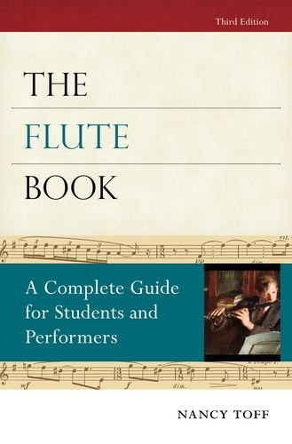 Flute Book A Complete Guide for Students and Performers 3rd 2012 edition cover