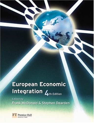 European Economic Integration  4th 2005 (Revised) 9780273679080 Front Cover