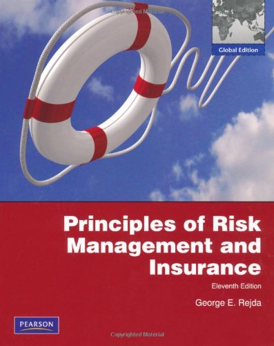 Principles of Risk Management and Insurance  11th 2012 (Revised) 9780273765080 Front Cover