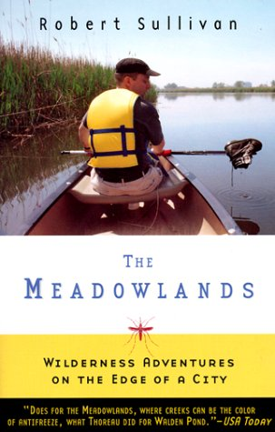 Meadowlands Wilderness Adventures at the Edge of a City N/A edition cover
