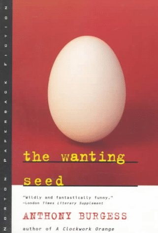 Wanting Seed   1962 (Reprint) edition cover