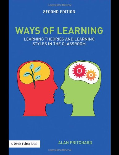 Ways of Learning Learning Theories and Learning Styles in the Classroom 2nd 2009 (Revised) edition cover