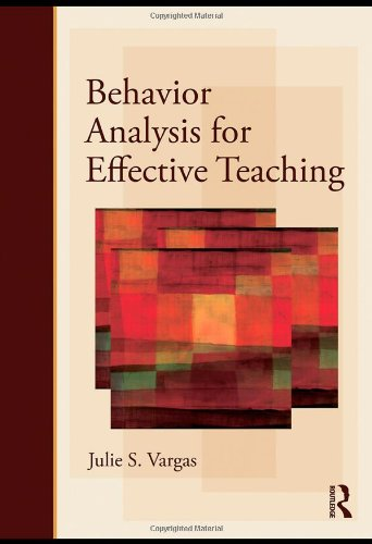 Behavior Analysis for Effective Teaching   2009 edition cover