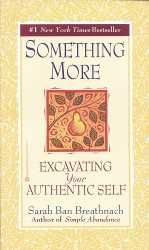 Something More Excavating Your Authentic Self Reprint edition cover