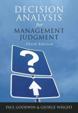 Decision Analysis for Management Judgment  3rd 2004 (Revised) 9780470861080 Front Cover