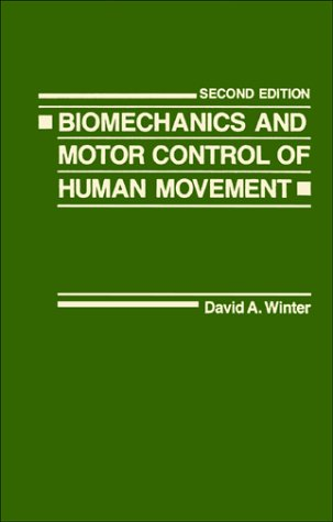 Biomechanics and Motor Control of Human Movement  2nd 1990 9780471509080 Front Cover