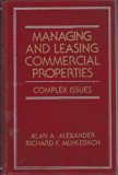 Managing and Leasing Commercial Properties  N/A 9780471583080 Front Cover