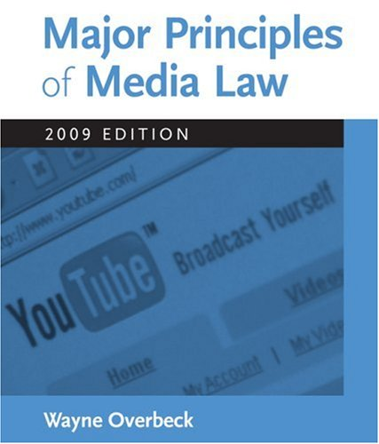 Major Principles of Media Law, 2009 Edition   2009 9780495567080 Front Cover