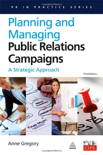 Planning and Managing Public Relations Campaigns A Strategic Approach 3rd 2010 (Revised) edition cover