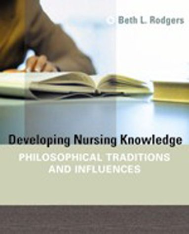 Developing Nursing Knowledge Philosophical Traditions and Influences  2005 edition cover