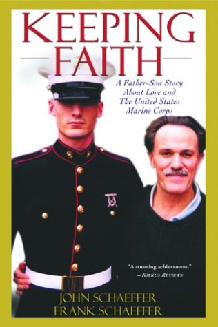 Keeping Faith A Father-Son Story about Love and the United States Marine Corps  2002 edition cover